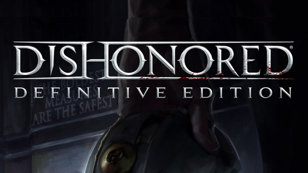Dishonored The Definitive Edition